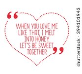 funny love quote. when you love ...   Shutterstock .eps vector #394101943