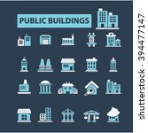 public buildings icons | Shutterstock .eps vector #394477147