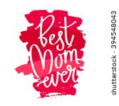 "quote ""best mom ever.""... 