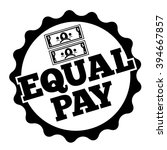 equal pay rubber stamp design.  | Shutterstock . vector #394667857