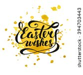 easter wishes vector typography ... | Shutterstock .eps vector #394703443