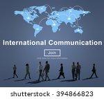international communication... | Shutterstock . vector #394866823