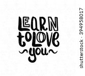 learn to love you. decorative... | Shutterstock .eps vector #394958017