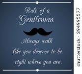 rule of a gentleman  ... | Shutterstock . vector #394995577