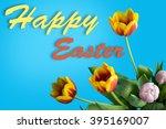 happy easter written on a blue... | Shutterstock . vector #395169007