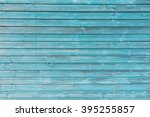 Section Of Turquoise Blue Wood...