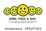 Smile Yellow Faces Fool Day...