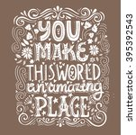 unique hand drawn lettering... | Shutterstock .eps vector #395392543