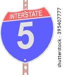 interstate highway 5 road sign | Shutterstock .eps vector #395407777