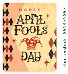 vintage april fools day card or ... | Shutterstock .eps vector #395475397