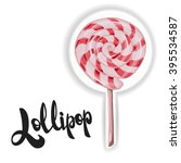 lollipop. candy on stick with... | Shutterstock .eps vector #395534587