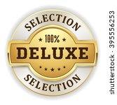 gold deluxe selection badge on... | Shutterstock .eps vector #395556253