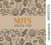vector background with nuts and ... | Shutterstock .eps vector #395557273