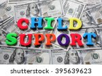 Child Support Spelled In...