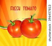 tomato. | Shutterstock .eps vector #396457813