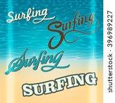 set of surfing typography logos ... | Shutterstock .eps vector #396989227