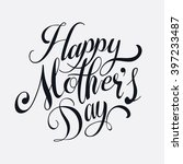 happy mother's day vector... | Shutterstock .eps vector #397233487