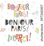"bright typographic ""bonjour... | Shutterstock .eps vector #397260307"