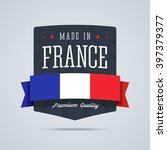made in france badge with... | Shutterstock .eps vector #397379377