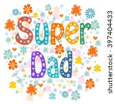 Super Fathers Day Design Over...