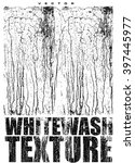 vector white wash texture... | Shutterstock .eps vector #397445977