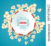 heap popcorn for movie lies on... | Shutterstock .eps vector #397475917