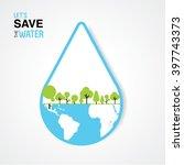 save water | Shutterstock .eps vector #397743373
