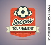 soccer tournament badge   youth ... | Shutterstock .eps vector #397848223
