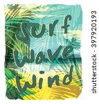 tropical beach summer print... | Shutterstock .eps vector #397920193