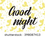 good night inscription.... | Shutterstock .eps vector #398087413