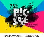 big sale poster  sale banner ... | Shutterstock .eps vector #398099737