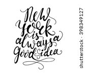 hand drawn phrase new york is... | Shutterstock .eps vector #398349127