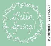 hello spring inscription on... | Shutterstock .eps vector #398443777