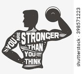 fitness typographic poster. you ... | Shutterstock .eps vector #398571223