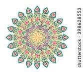 round mandala. arabic  indian ... | Shutterstock .eps vector #398628553
