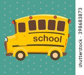 school bus  vector | Shutterstock .eps vector #398683873