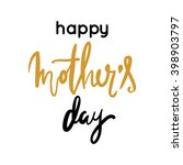 happy mother's day | Shutterstock .eps vector #398903797