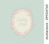 shabby chic. elegant vintage...   Shutterstock .eps vector #399324763