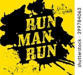 run  man  run   motivational...   Shutterstock . vector #399784063
