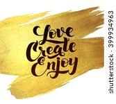 gold foil love create enjoy be... | Shutterstock .eps vector #399934963