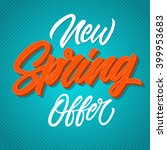 new spring offer inscription | Shutterstock .eps vector #399953683