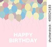 happy birthday design. vector... | Shutterstock .eps vector #400024183