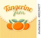 tangerine jam label in retro... | Shutterstock .eps vector #400154077