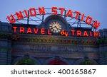 "denver union station ""travel by ... | Shutterstock . vector #400165867"
