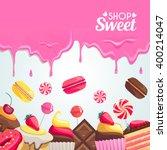sweet dessert food frame... | Shutterstock .eps vector #400214047