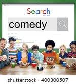 Small photo of Comedy Fun Happiness Amusement Satire Cheerful Concept