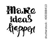 make ideas happen card.vector... | Shutterstock .eps vector #400388413