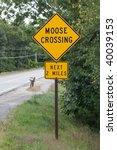 Moose Crossing Sign