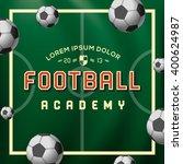 football academy  soccer ball...   Shutterstock .eps vector #400624987