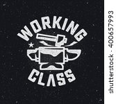 working class logo.hammer and...